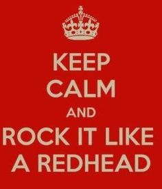 redheads:)  for my Heddy