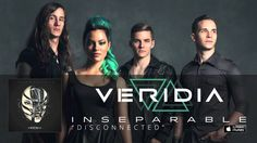 """VERIDIA // """"Disconnected"""" (official audio) Heard this on air1 and loved it!!"""