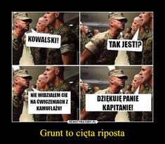 Grunt to cięta riposta Very Funny Memes, Wtf Funny, Some Quotes, Best Quotes, Funny Lyrics, Take A Smile, Polish Memes, Funny Mems, Different Words