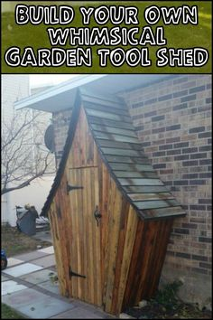 Keep Your Garden Tools Organized by Building a Whimsical Garden Tool Shed!