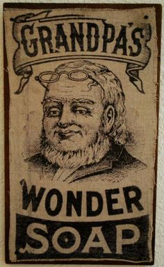 Grandpa's Wonder Soap... (I want to reproduce this with my own family image.)