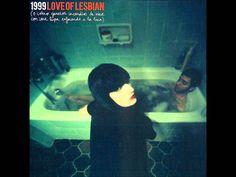 Love Of Lesbian - 1999 (álbum completo)