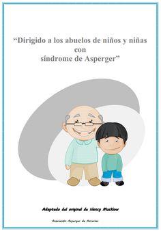 Para los abuelitos de los niños y niñas con Síndrome de Asperger.