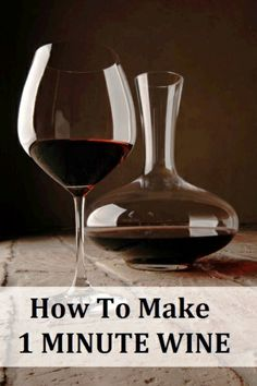 How To Make 1 Minute Wine