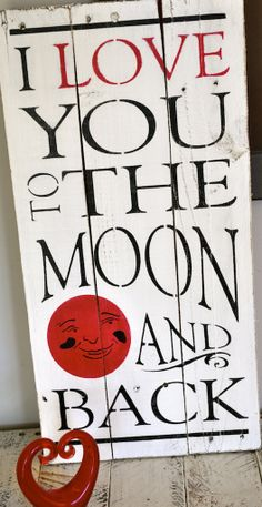 pinterest pallet sign I love you | Love you to the Moon Recycled Wood Pallet Sign | Felt
