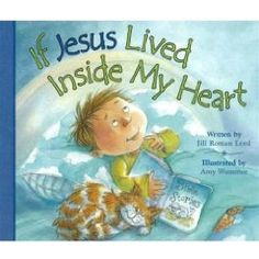 If Jesus Lived Inside My Heart [Board book], (jesus, picture books, christianity, early reader, kids, preschoolers, recommended, toddlers)