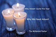 Advent is normally my favourite season of the church year. I don't think that is uncommon for pastors. Christmas and Easter are of course the big celebrations, but Advent and Lent have a certain de...