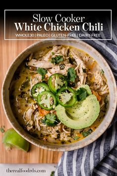 Slow Cooker White Chicken Chili This hearty bean-free Slow Cooker White Chicken Chili is just what you need to ward off winter s chill Includes Instant Pot Stovetop directions too The Real Food Dietitians glutenfree paleo slowcooker therealfoodrds Paleo Crockpot Recipes, Chili Recipes, Whole Food Recipes, Healthy Recipes, Paleo Meals, Paleo Crock Pot, Diet Recipes, Whole 30 Chicken Recipes, Easy Whole 30 Recipes