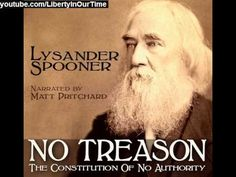 ▶ No Treason: The Constitution of No Authority | by Lysander Spooner - YouTube