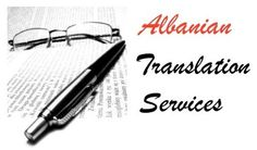 Albanian Translation services / Translate from English, German, Italian