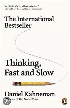Thinking, Fast and Slow, Daniel Kahneman | Hoe maken wij beslissingen?