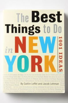 The Best Things To Do In New York. Let's go kids!