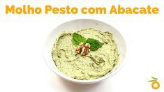 Molho Pesto com Abacate | Nutrição, saúde e qualidade de vida