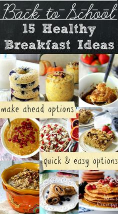 15 Healthy Back-to-School Breakfast Ideas with options for make-ahead meals and quick, easy, ready-to-go meals. Plenty of options for picky kids, starving teens and everyone in between!