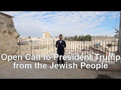 After Obama's betrayal: An Open Call to President Trump from the Jewish People of Jerusalem, Israel - YouTube