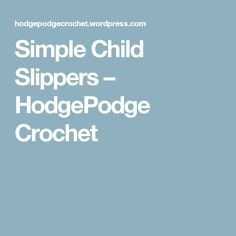 Toddler slippers are on the agenda today! I love making baby booties, but toddlers are running rampant throughout my house so they really make more sense for me to crochet. Crochet Slipper Pattern, Crochet Slippers, Crochet Patterns, Crochet Baby, Free Crochet, Double Crochet Decrease, Stitch Markers, Craft Fairs, Children