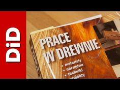 163. Recenzja: Prace w drewnie - wyd. Arkady - YouTube