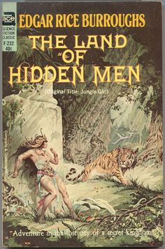 "F-232 EDGAR RICE BURROUGHS The Land Of Hidden Men (original title: Jungle Girl; cover and title page illustration by Roy Krenkel, Jr.; 1963; listed as ""complete and unabridged"")"