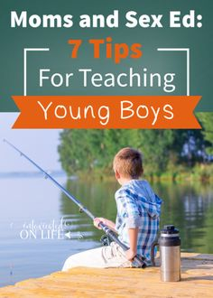 Mothers role in teaching young boys about sex. Even though we don't have boys, this was helpful.