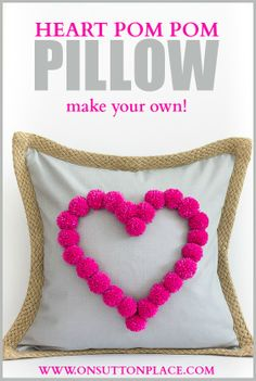 Make this #heart pom pom pillow in just a few minutes with handmade or craft store poms!