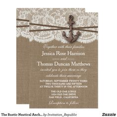 The Rustic Nautical Anchor Wedding Collection Card The rustic nautical anchor beach wedding collection is a stunning design featuring a lovely rustic burlap effect background with a romantic vintage white lace effect trim finished with a nautical anchor and twine. These invitations can be personalized for your special occasion and would make the perfect announcement for any beach wedding, bridal shower, engagement party, birthday party and much, much more.