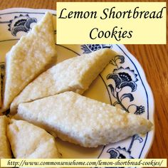 Lemon Shortbread Cookies @ Common Sense Homesteading