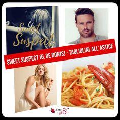 """#RicettaSfiziosa #Self:  Sweet Suspect di Gioia De Bonis - Blog Tour ➔ ➜ Ricetta """"Tagliolini all'astice"""" (piatto ispirato al libro """"Sweet Suspect"""" di G. De Bonis )"""