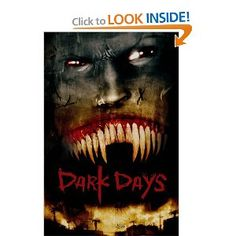 Dark Days (30 Days of Night, Book 2) by Steve Niles and Ben Templesmith
