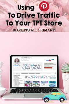 Have a new TPT store and needing traffic? Use Pinterest! This blog post talks about some simple strategies to drive traffic to TPT. Click the link to read more!