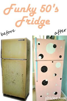Before & After-Funky Painted Fridge!    Our second apartment in 1963 had a refrigerator painted pink!!!
