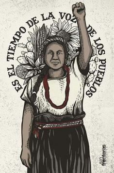 Discover recipes, home ideas, style inspiration and other ideas to try. Protest Posters, Protest Art, Arte Latina, Mexico Art, Political Art, Chicano Art, Power To The People, Indigenous Art, Power Girl