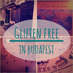 A few different places that do gluten free food in Budapest. There's one restaurant that's entirely gluten free!