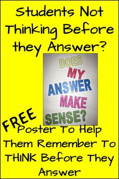 FREE Poster Download to help students remember to think about their answer before they blurt it out!