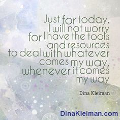 Just for today, I will not worry  #quote #quotes #quoteoftheday #letgo #reiki #dinakleiman