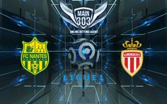 Prediksi Nantes vs Monaco 20 Agustus 2016 – Prediksi Skor Nantes vs Monaco 20 Agustus 2016 Ligue 1 – Prediksi Bola Nantes vs Monaco