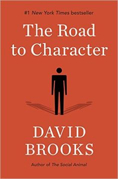 The Road to Character eBook: David Brooks: Amazon.com.br: Livros