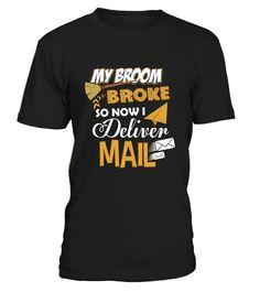 My Broom Broke So Now I Deliver Mails