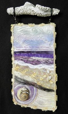 Small art quilt by Eileen Williams with found shells.( Can use the shells I gathered in Naples Fl. Fiber Art Quilts, Textile Fiber Art, Textile Artists, Quilt Art, Art Quilting, Small Quilts, Mini Quilts, Beach Quilt, Ocean Quilt