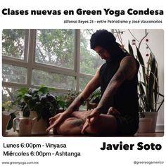 ¡Porque ustedes lo pidieron, a partir de hoy tenemos clases nuevas en Green Yoga Condesa!  Ven a practicar con Javier Soto @javhaurymudra en los siguientes horarios:  Vinyasa - lunes 6:00pm  Ashtanga - miércoles 6:00pm  No se pierdan la oportunidad de practicar con este gran maestro. ¡Los esperamos!  #yoga #greenyoga #GreenYogaCondesa #javiersoto #vinyasayoga #vinyasa #ashtanga #ashtangayoga #mexicocityyoga #LaCondesa #CondesaDF #yogaDf #YogaCondesa #yogatodoslosdias #yogalover