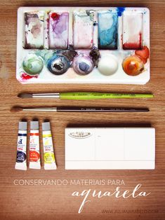 Conservando materiais para aquarela.