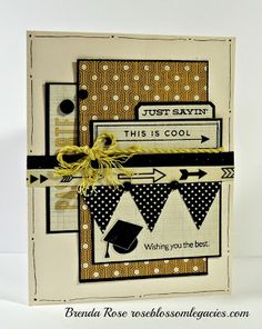 Rose Blossom Legacies: Just Sayin' Graduation Card (Wanderful Paper, May Stamp of the Month, Diploma Day stamp)