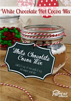 DIY Gifts : Hot Cocoa Mix - Three Ways White Chocolate Cocoa Mix with free printable gift tags Sharing is Diy Food Gifts, Easy Diy Gifts, Homemade Gifts, Christmas Food Gifts, Christmas Desserts, Christmas Baking, Christmas Ideas, Yummy Drinks, Yummy Food