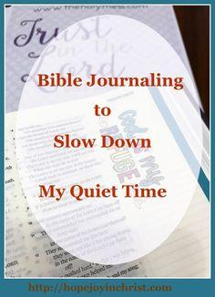 Bible Journaling to Slow Down My Quiet Time - HopeJoyInChrist   [My Priorities Series] (scheduled via http://www.tailwindapp.com?utm_source=pinterest&utm_medium=twpin)