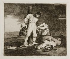 """Francisco de Goya, grabados de la guerra, """"Y no hai remedio"""""""
