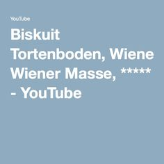 Biskuit Tortenboden, Wiener Masse, ***** - YouTube