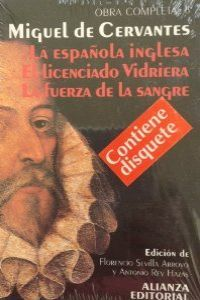La española inglesa ; El licenciado Vidriera ; La fuerza de la sangre / Miguel de Cervantes ; edición, introducción y notas de Florencio Sevilla Arroyo y Antonio Rey Hazas