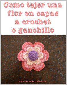 Cómo tejer una flor en capas a crochet o ganchillo paso a paso