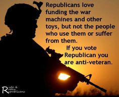 Republicans have Mistreated Our Vets and still want to start another WAR with Iran and send more of our Men and Women into battle. Until this country Wakes Up and see these Ruthless, Rotten Bastards for who they truly are and what they've done to our country, we will Never Prevail. Stop Voting for Republicans....they DO NOT DESERVE OUR VOTES NOR ARE THEY FIT TO HOLD OFFICE!!