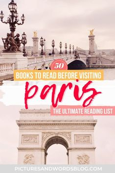 50 Best Paris Books | Books About Paris to Inspire You to Visit | Paris Novels | Books About France | France Books | Travel Books | Paris Travel | Paris Itinerary Inspiration