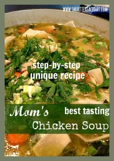 Time-tested recipe for the BEST chicken soup you can make. Check out two simple, yummy ingredients you might not be using! Complete, step-by-step, nourishing recipe - the only Chicken Soup recipe you'll ever need...Must-pin!
